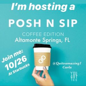POSH N SIP Coffee Edition • Altamonte Springs FL